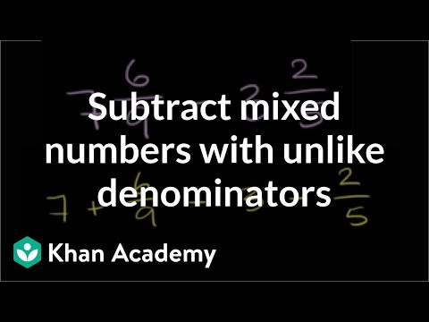 Subtracting Mixed Numbers 7 69 3 25 Video Khan Academy