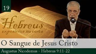 O Sangue De Jesus Cristo - Augustus Nicodemus