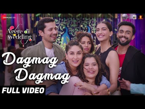 Dagmag Dagmag - Full Video | Veere Di Wedding | Ka