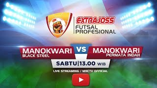 Video BLACK STEEL (MANOKWARI) VS PERMATA INDAH (MANOKWARI) - (FT : 2-0) Extra Joss Futsal Profesional 2018 MP3, 3GP, MP4, WEBM, AVI, FLV Februari 2018