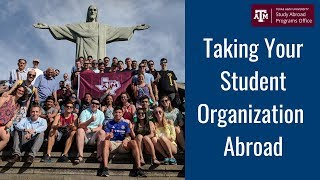 Taking Your Student Organization Abroad