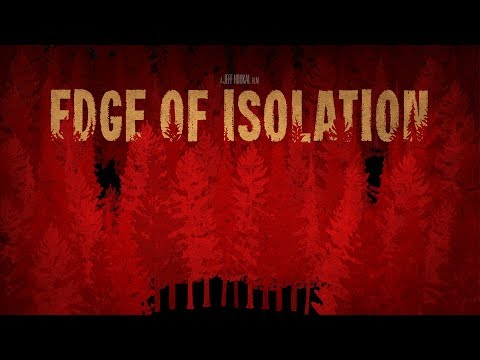 Edge Of Isolation - Trailer