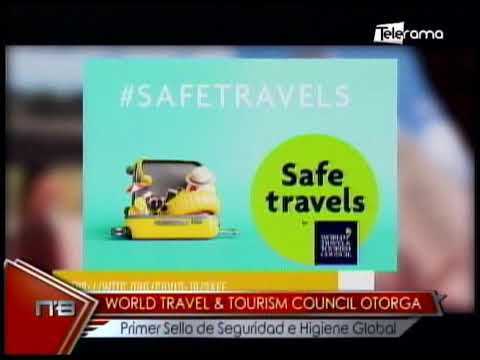 World Travel & Tourism Council otorga primer sello de seguridad e higiene global