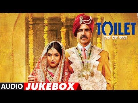 Toilet Ek Prem Katha Full Album (Audio Jukebox) |