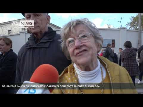 09/11/2019 | «NON DIMENTICATE IL CAMPO DI CONCENTRAMENTO DI MONIGO»