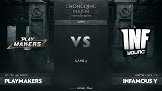 Playmakers vs Infamous Young, Game 2, SA Qualifiers The Chongqing Major