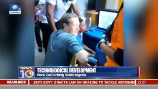 Zuckerberg Visits Nigeria. Facebook to help Tech Dev In Africa