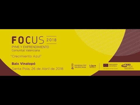 Vídeo resumen Focus Pyme y emprendimiento Baix Vinalopó 2018[;;;][;;;]