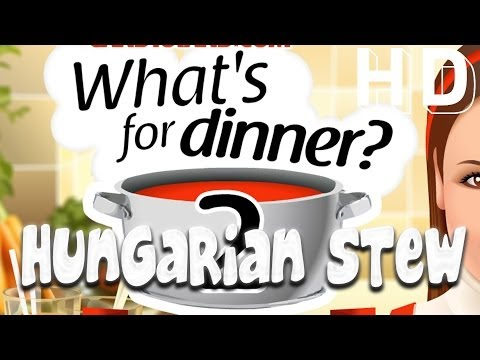 What's For Dinner 2 Episode 7 - Kitchen Recipe (Hungarian Stew) - Cooking Games
