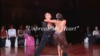 "Un-Break My Heart - Toni Braxton (feat. WDSF ProDance Champions: ""Slavik & Anna)"