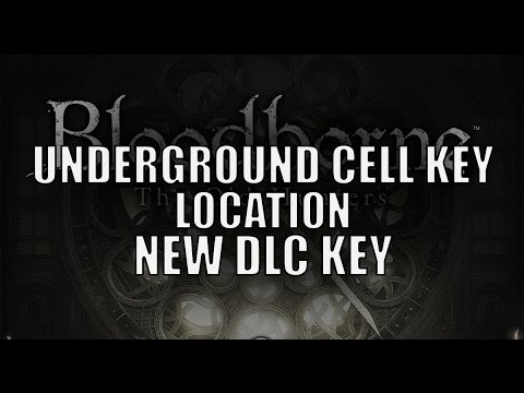 Bloodborne - New DLC Key