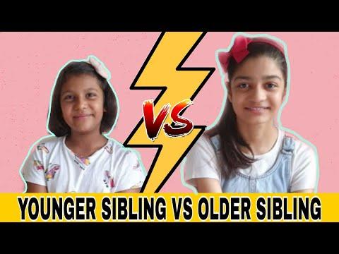 YOUNGER SIBLING VS OLDER SIBLING