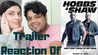 #HobbsAndShaw #FastAndFurious Hobbs & Shaw (Official Trailer Reaction)|Foreigner VS Indian Reaction|