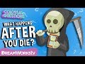 What Happens After You Die? | COLOSSAL QUESTIONS
