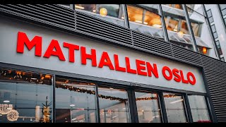 Commercial - Mathallen, The culinary hall of Oslo
