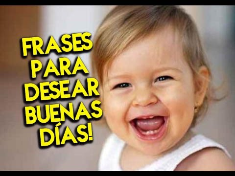 Imagenes de buenos dias - Frases para desear Buenas Días  Etiquetate.net