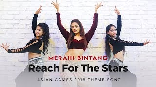 Meraih Bintang ( Reach For The Stars ) Official Asian Games 2018 Theme Song | Dance Cover