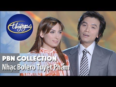 PBN Collection | Tuyệt Phẩm Bolero Hay Nhất - Thời lượng: 33:04.