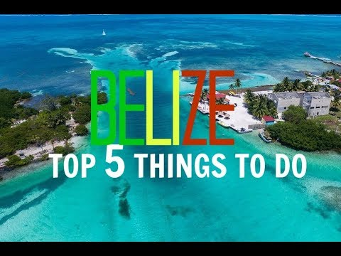 TOP 5 THINGS TO DO in BELIZE | WHAT TO DO in BELIZE?
