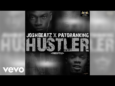 Joshbeatz - Hustler (Official Audio) ft. Patoranking