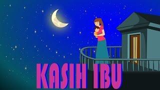 Kasih ibu   Lagu Anak TV   Mother's Love Song in Bahasa Indonesia