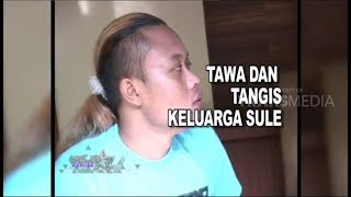 Video TAWA DAN TANGIS KELUARGA SULE MP3, 3GP, MP4, WEBM, AVI, FLV Januari 2019