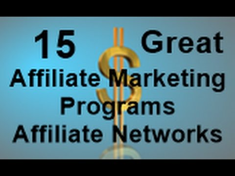 15 Affiliate Marketing Programs | Affiliate Networks