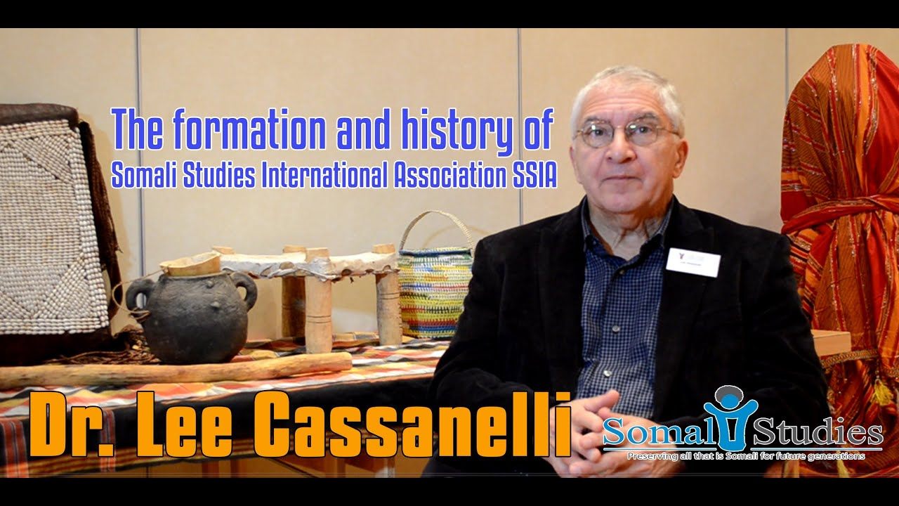The formation and history of Somali Studies International Association (SSIA)