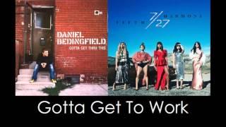 Fifth Harmony vs Daniel Bedingfield - Gotta Get To Work | Mashup | Nick Piner