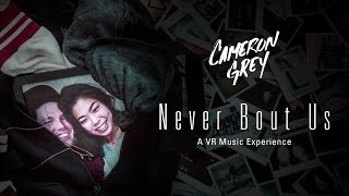 Video Cameron Grey - Never Bout Us VR MP3, 3GP, MP4, WEBM, AVI, FLV Agustus 2019