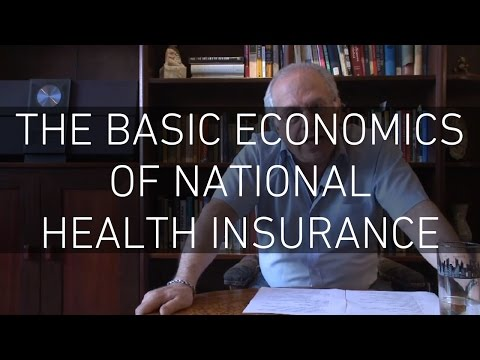 The Basic Economics of National Health Insurance – Professor Richard D Wolff