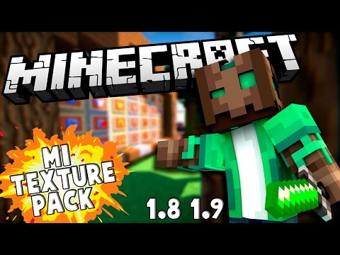 EL MEJOR TEXTURE PACK! - MI TEXTURE PACK PARA VOSOTROS 1.8/1.9 Minecraft 1.8/1.9/1.10