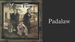 Urban Flow - Padalaw