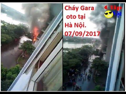 cháy lớn tại Gara oto hà nội sáng nay...