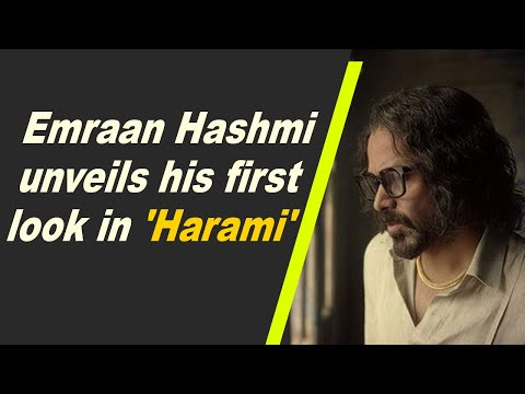 Emraan Hashmi unveils his first look in 'Harami'
