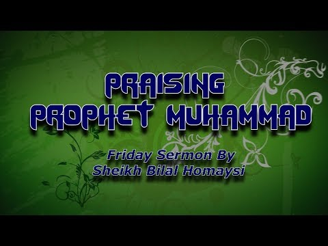 Praising Prophet Muhammad ...