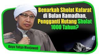 Video Benarkah Sholat Kafarat di Bulan Ramadhan,Pengganti Hutang Sholat 1000 Tahun?-Buya Yahya Menjawab MP3, 3GP, MP4, WEBM, AVI, FLV Januari 2019