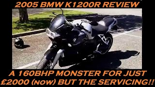 8. 2005 BMW K1200R SUPERBIKE REVIEW AND THOUGHTS