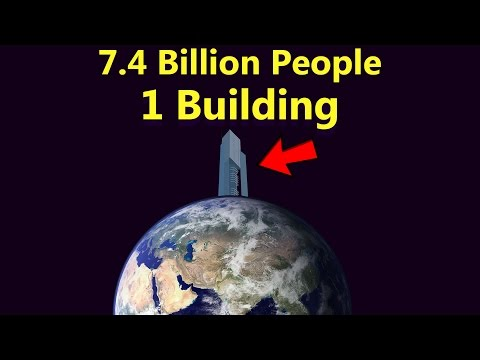 Fitting the Entire Human Population Into 1 Building