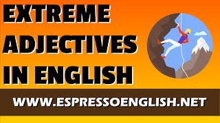 Extreme Adjectives, Non gradable adjectives in English