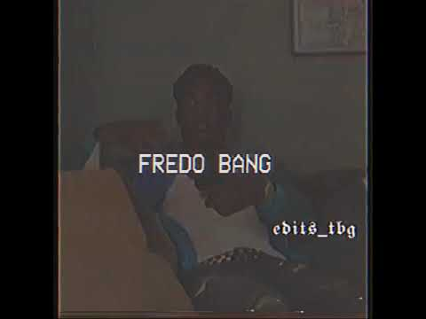 Fredo bang edit 🦍