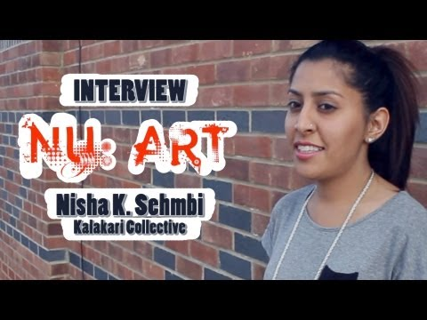 NU:Art - Interview with Nisha K. Sembi (Kalakari Collective) (видео)