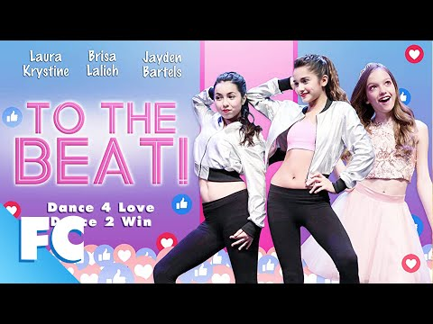 To The Beat! | Full Family Dance Movie