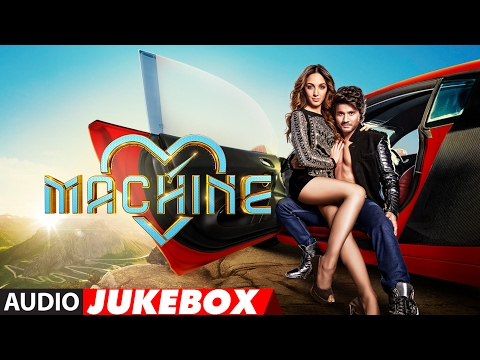 Machine Full Songs | Mustafa & Kiara Advani | Tani