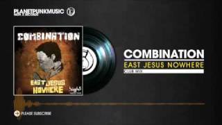 Combination - East Jesus Nowhere (Club Mix) videoklipp
