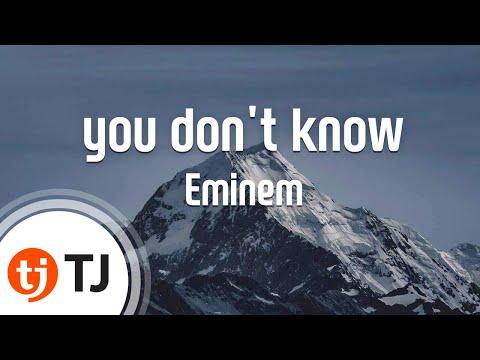 [TJ노래방] you don't know(Feat.50 Cent & Cashis & Lloyd Banks) - Eminem / TJ Karaoke