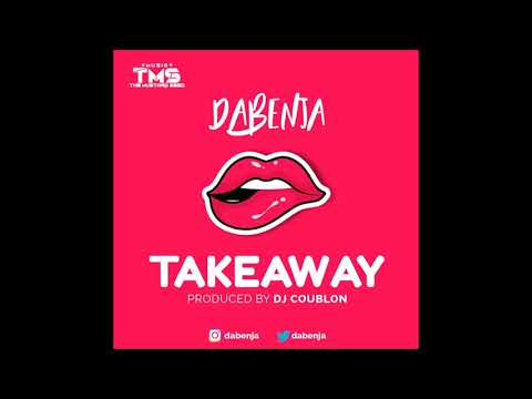 Dabenja – Take Away (Prod. DJ Coublon) || NEW MUSIC 2018
