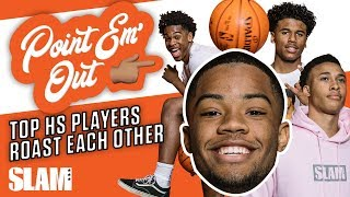 Top High School Players ROAST Each Other | SLAM Point 'Em Out