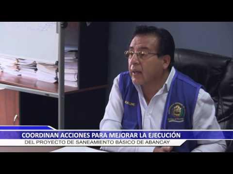 COORDINAN ACCIONES PARA LA EJECUCION DEL SANEAMIENTO BASICO DE ABANCAY
