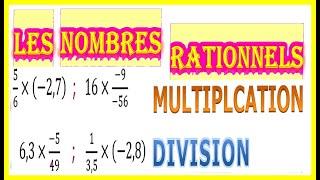 Maths 3ème - Les nombres rationnels Multiplication et Division Exercice 5
